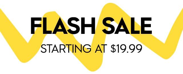 Flash Sale starting at $19.99