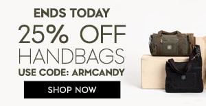 25% OFF handbags Use Code: ARMCANDY