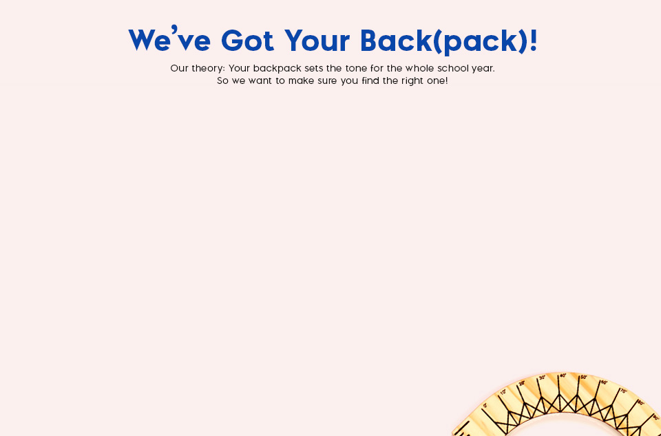 We've Got Your Backpack