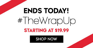 Ends today! $TheWrapUp: starting at $19.99